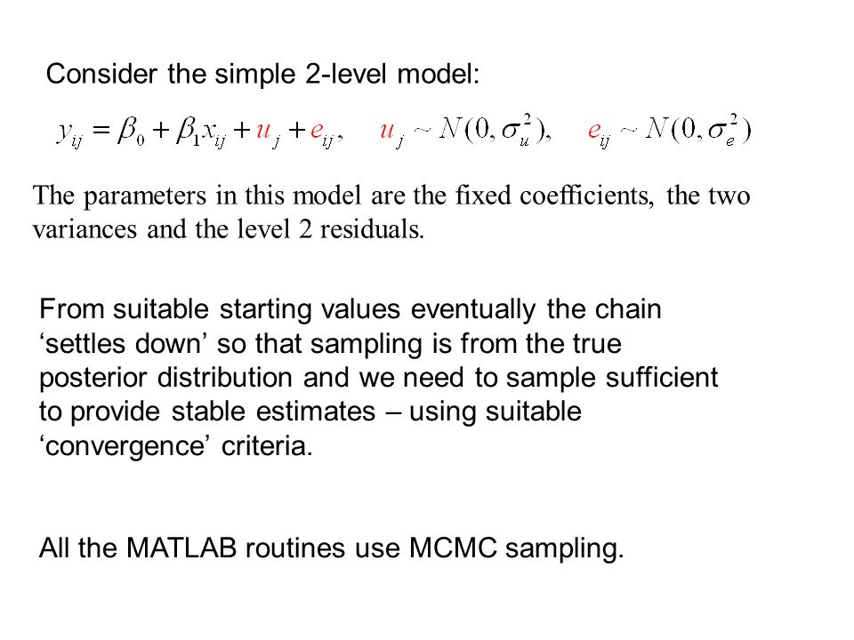 The parameters in this model are the fixed coefficients, the two variances and the level 2 residuals.