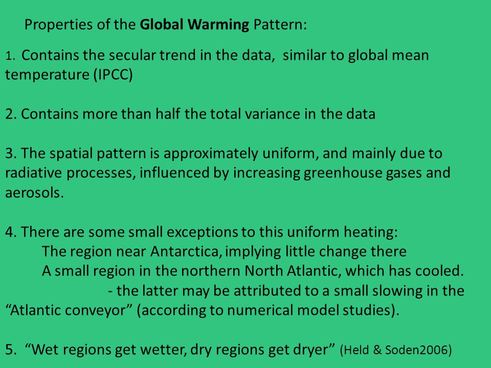 Properties of the Global Warming Pattern: 1.
