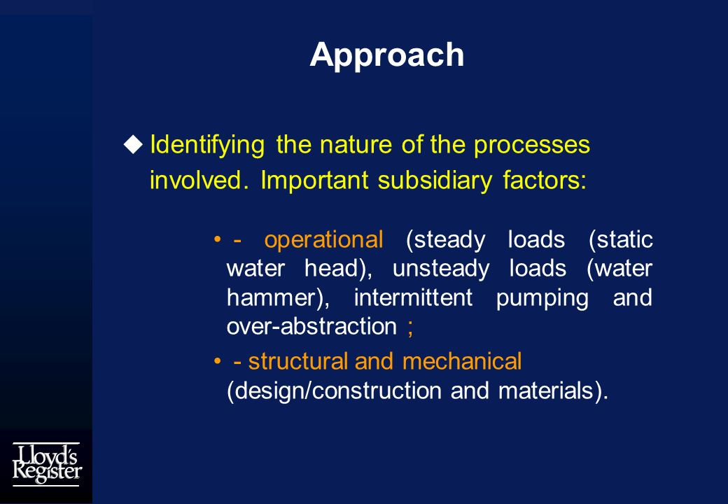 Approach Identifying the nature of the processes involved.
