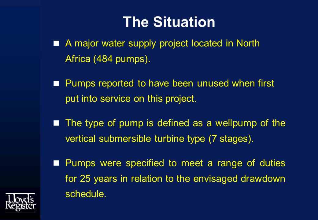 The Situation A major water supply project located in North Africa (484 pumps).