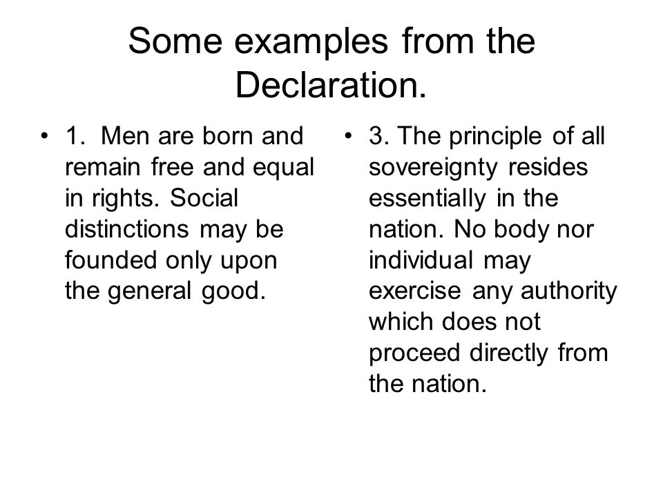 The declaration of the rights of man and citizen.