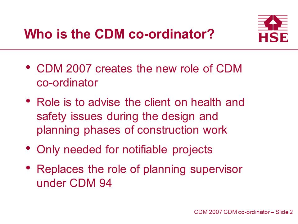 Who is the CDM co-ordinator.