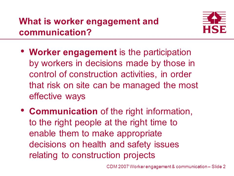 What is worker engagement and communication.