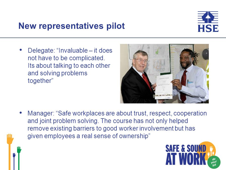 New representatives pilot Delegate: Invaluable – it does not have to be complicated.