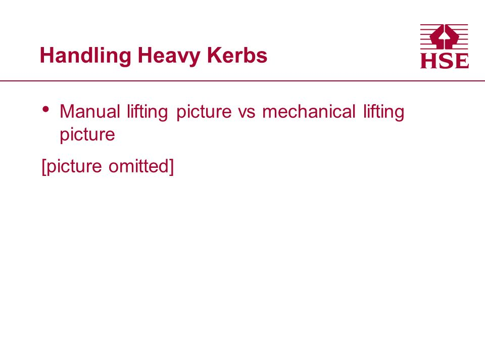Handling Heavy Kerbs Manual lifting picture vs mechanical lifting picture [picture omitted]