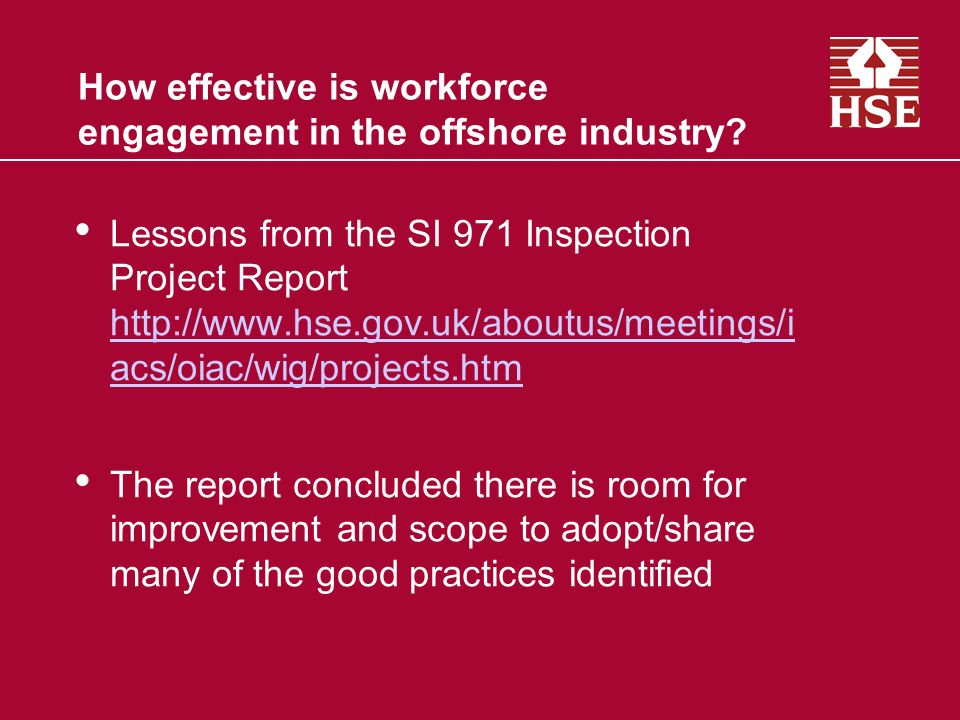 How effective is workforce engagement in the offshore industry.