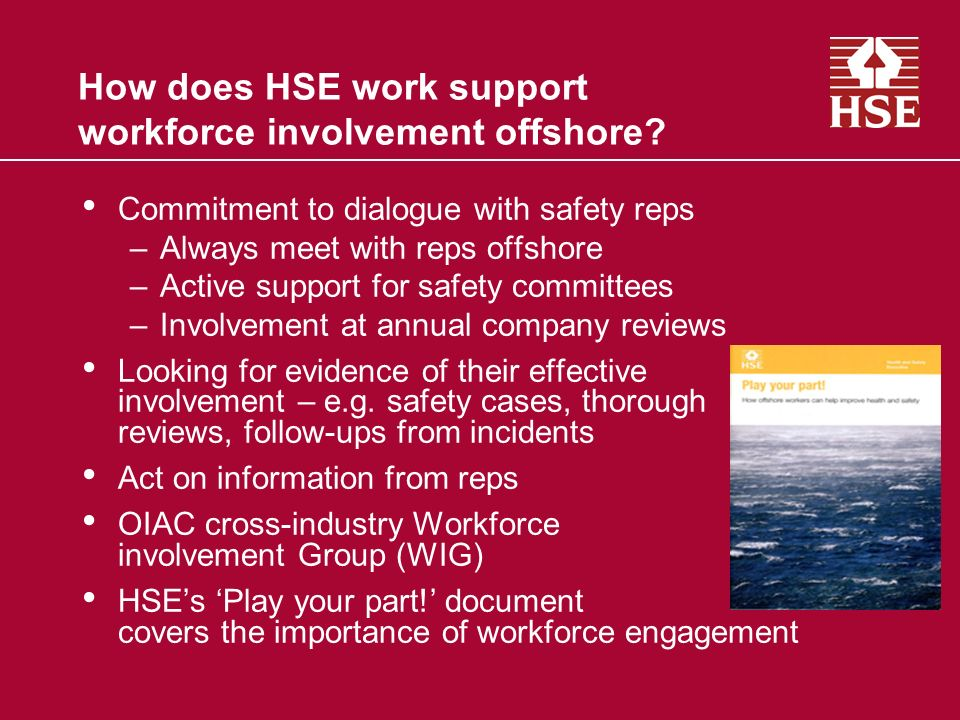 How does HSE work support workforce involvement offshore.
