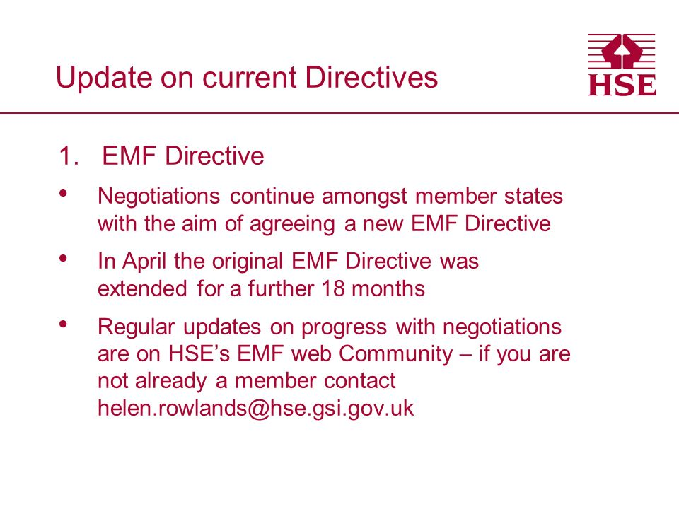 Update on current Directives 1.