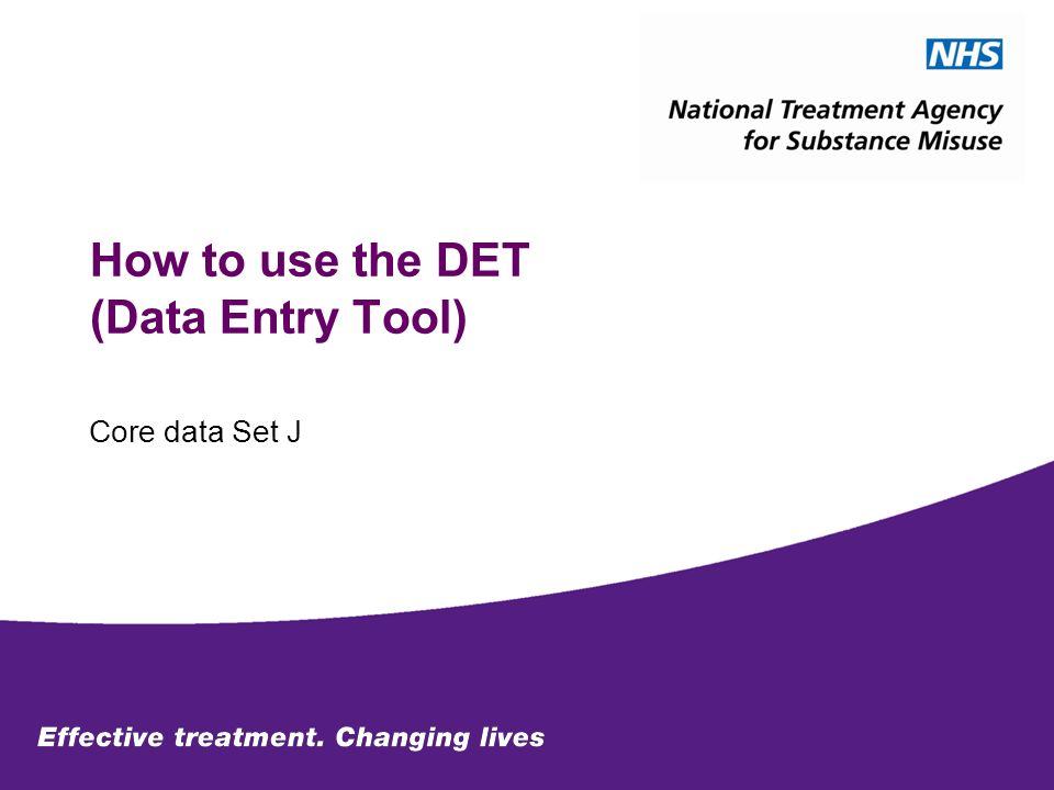 How to use the DET (Data Entry Tool) Core data Set J
