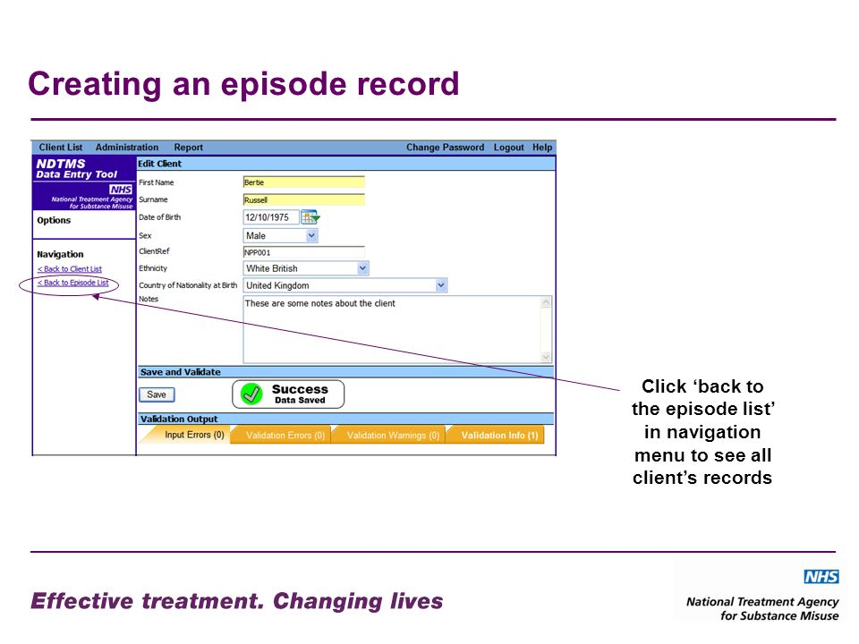 Creating an episode record Click back to the episode list in navigation menu to see all clients records