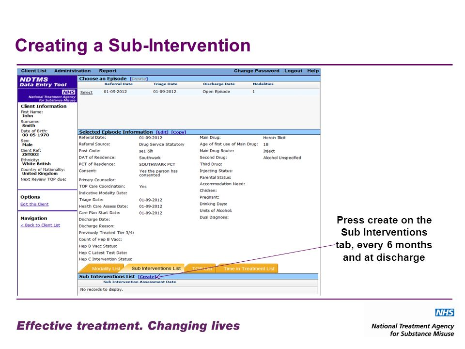 Creating a Sub-Intervention Press create on the Sub Interventions tab, every 6 months and at discharge