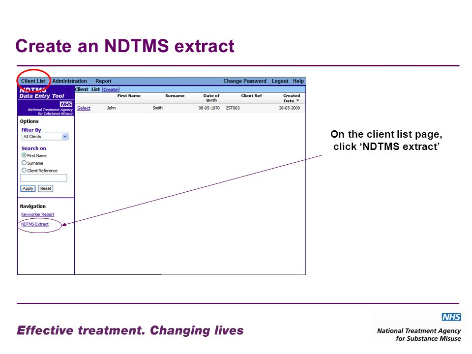 Create an NDTMS extract On the client list page, click NDTMS extract