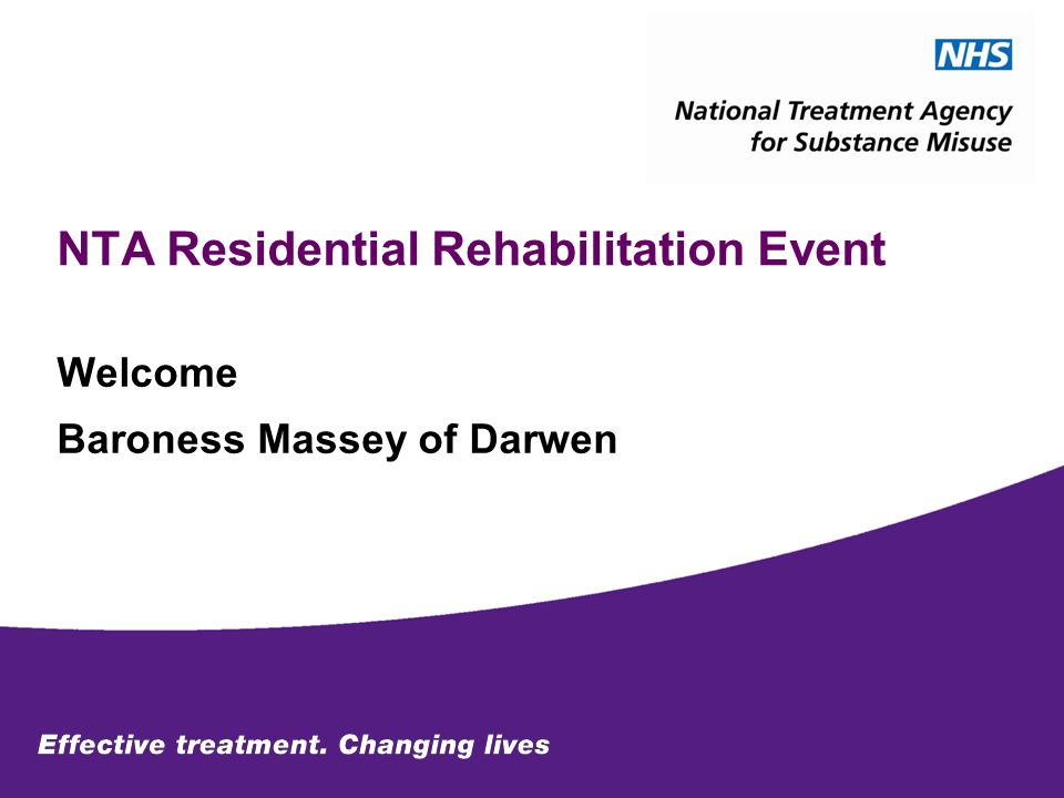 NTA Residential Rehabilitation Event Welcome Baroness Massey of Darwen