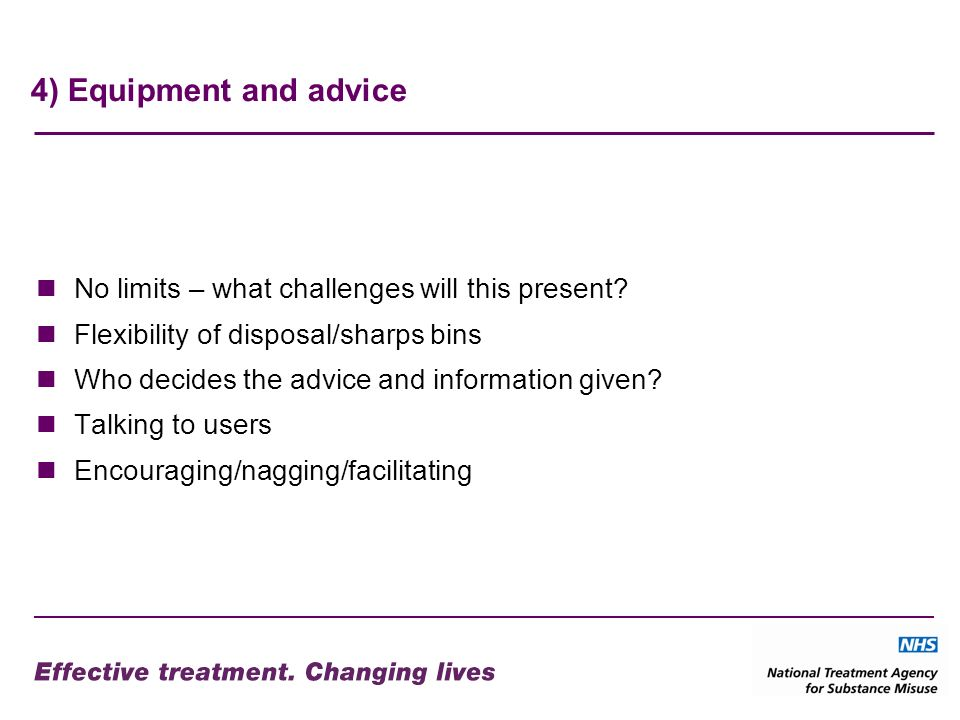 4) Equipment and advice No limits – what challenges will this present.