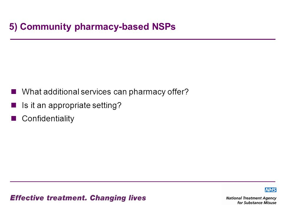 5) Community pharmacy-based NSPs What additional services can pharmacy offer.
