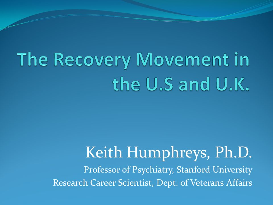 Keith Humphreys, Ph.D.