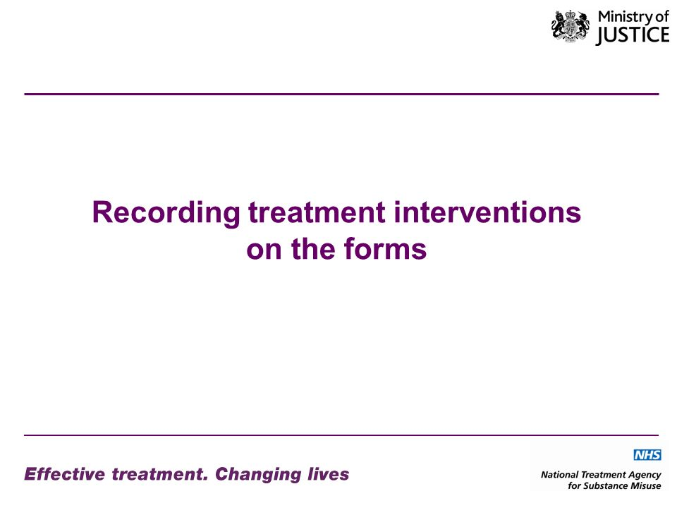Recording treatment interventions on the forms