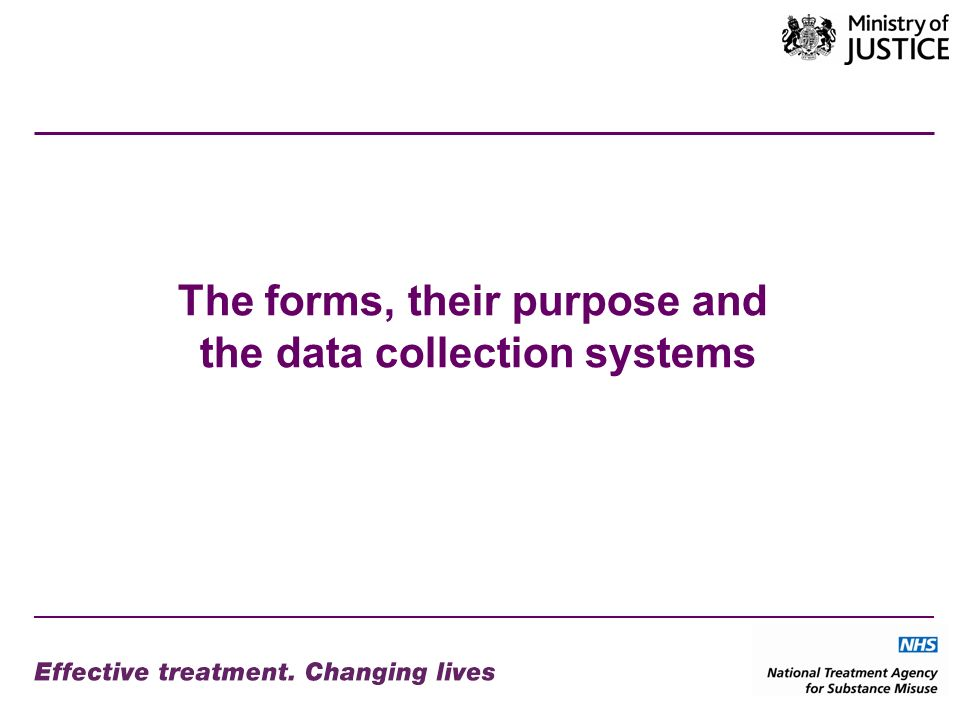 The forms, their purpose and the data collection systems