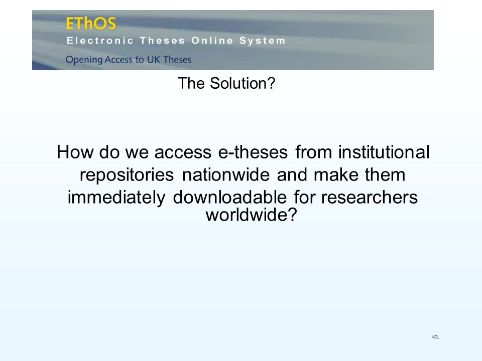 How do we access e-theses from institutional repositories nationwide and make them immediately downloadable for researchers worldwide.