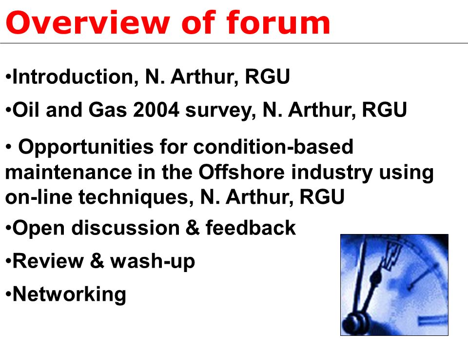 Overview of forum Oil and Gas 2004 survey, N.