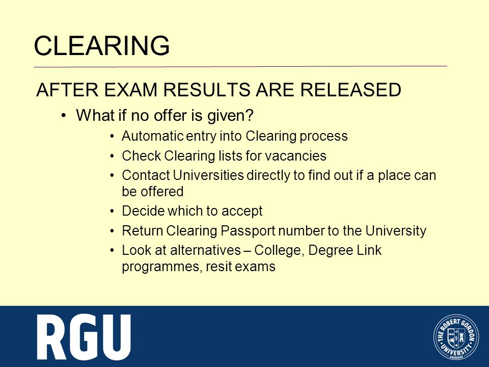 CLEARING AFTER EXAM RESULTS ARE RELEASED What if no offer is given.