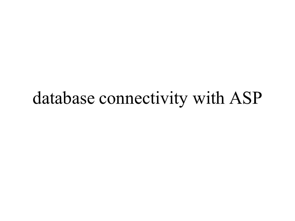 database connectivity with ASP