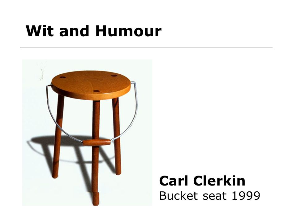 Wit and Humour Carl Clerkin Bucket seat 1999