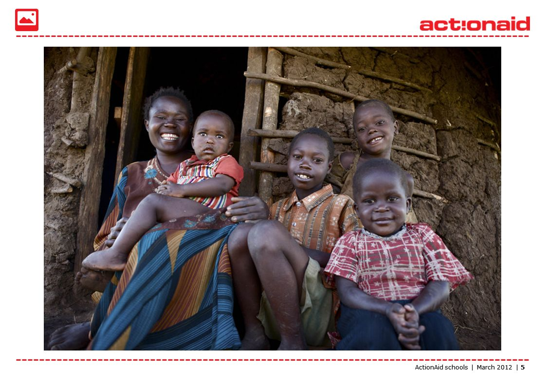 ActionAid schools | March 2012 | 5