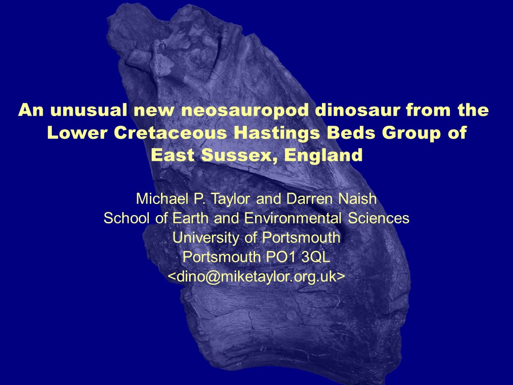 An unusual new neosauropod dinosaur from the Lower Cretaceous Hastings Beds Group of East Sussex, England Michael P.