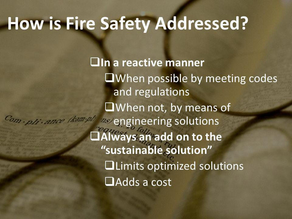 How is Fire Safety Addressed.