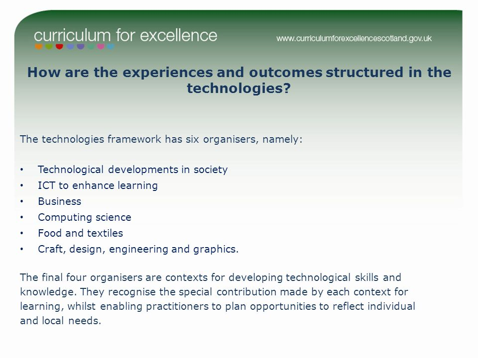How are the experiences and outcomes structured in the technologies.
