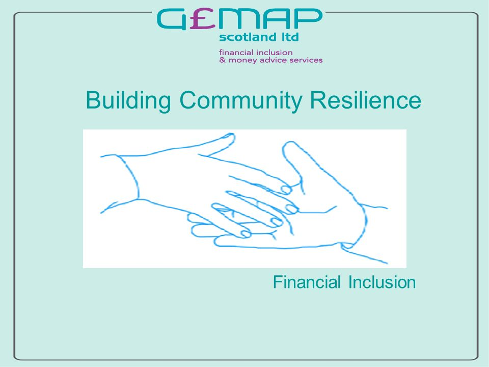 Building Community Resilience Financial Inclusion