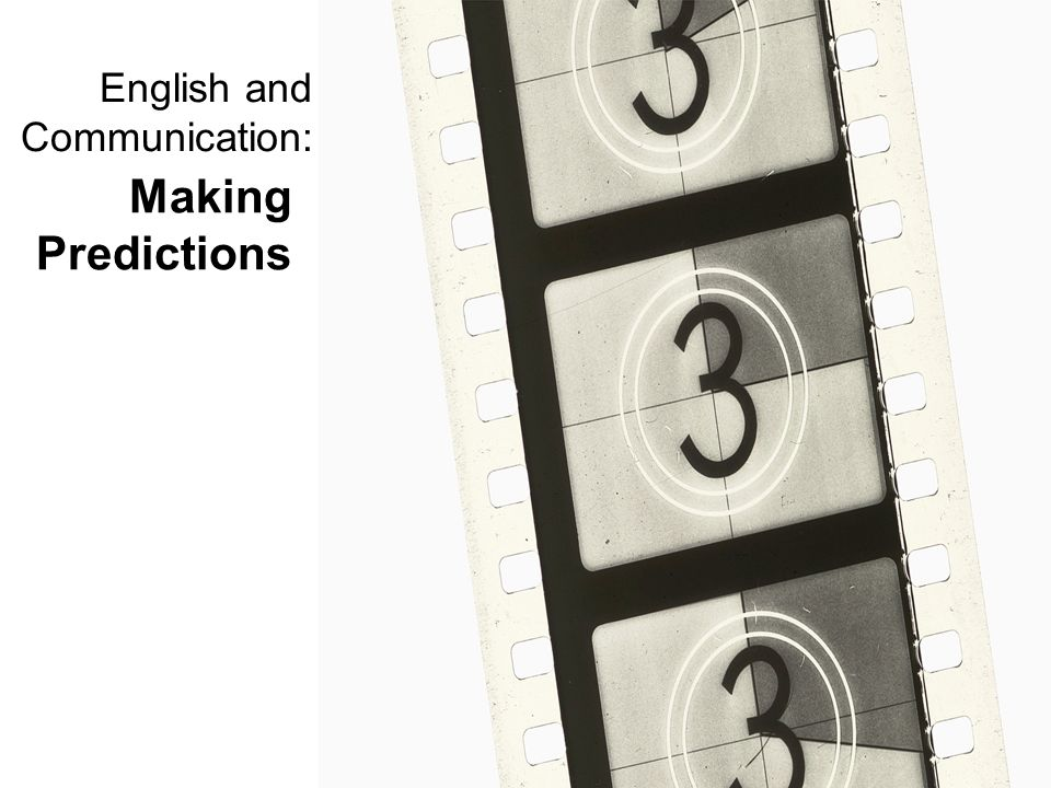 English and Communication: Making Predictions
