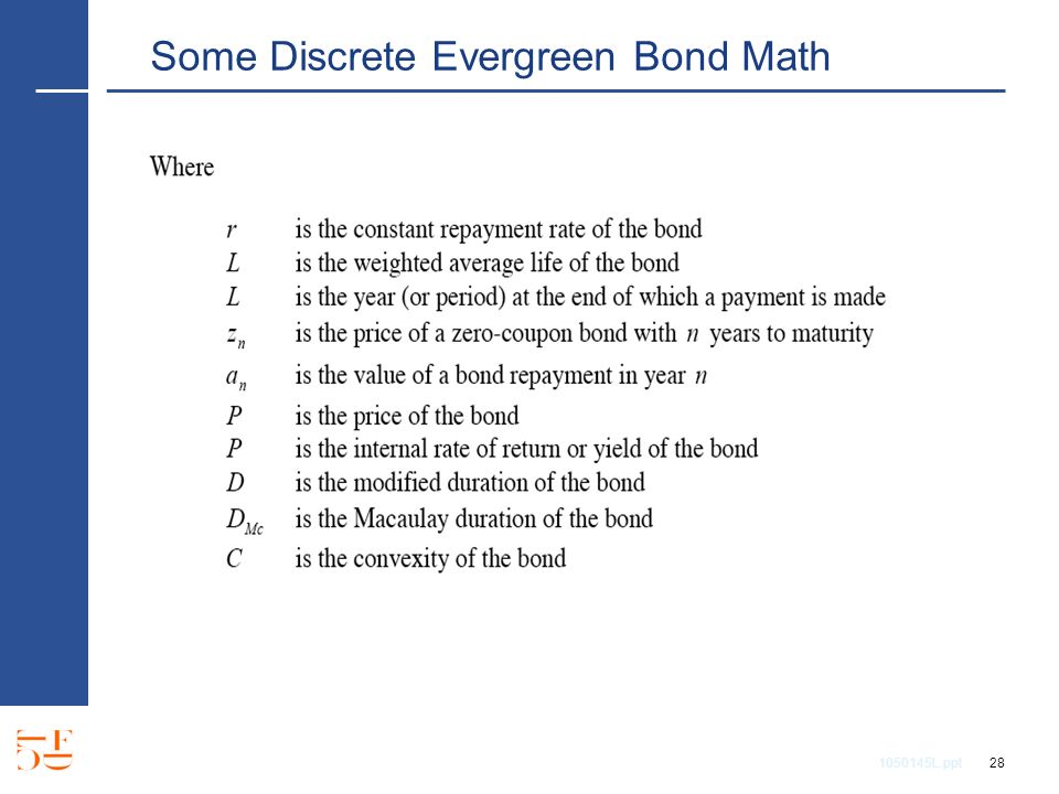 1050145L.ppt 28 Some Discrete Evergreen Bond Math