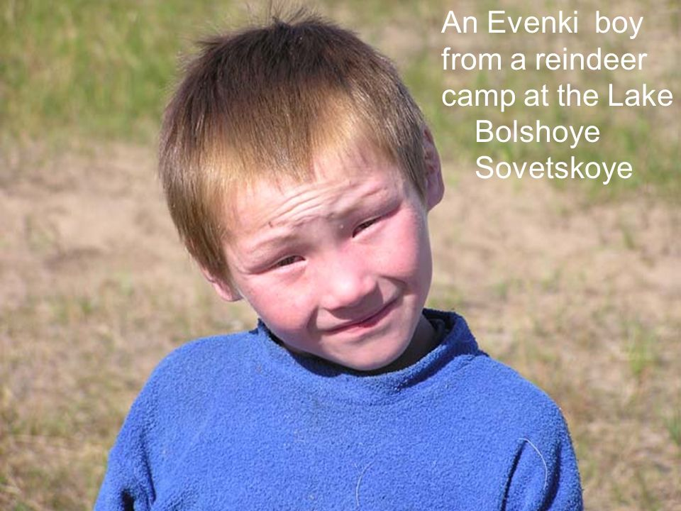 An Evenki boy from a reindeer camp at the Lake Bolshoye Sovetskoye