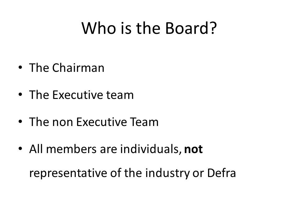 Who is the Board.