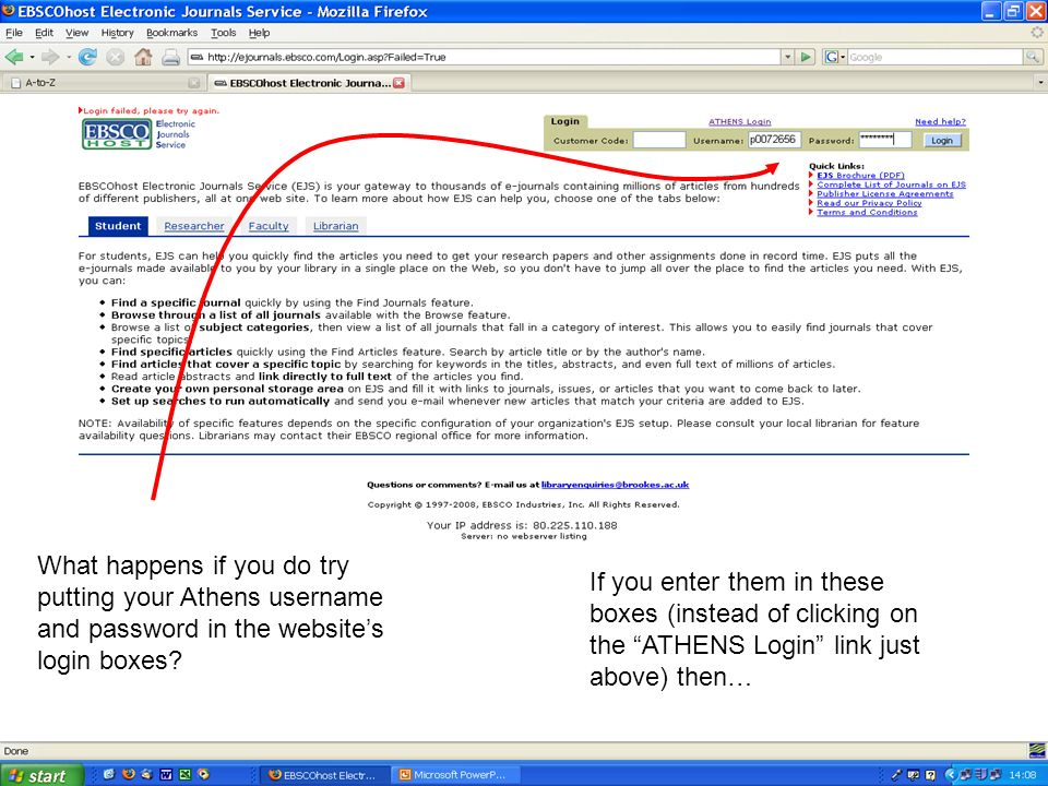 What happens if you do try putting your Athens username and password in the websites login boxes.