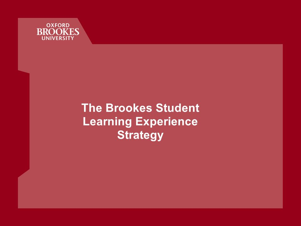 The Brookes Student Learning Experience Strategy