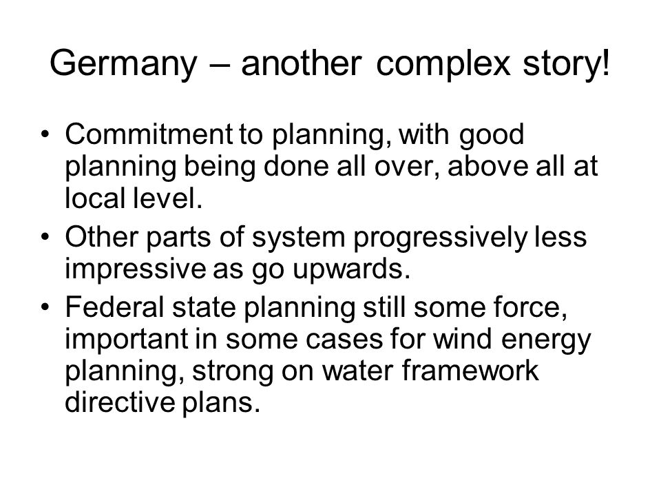 Germany – another complex story.