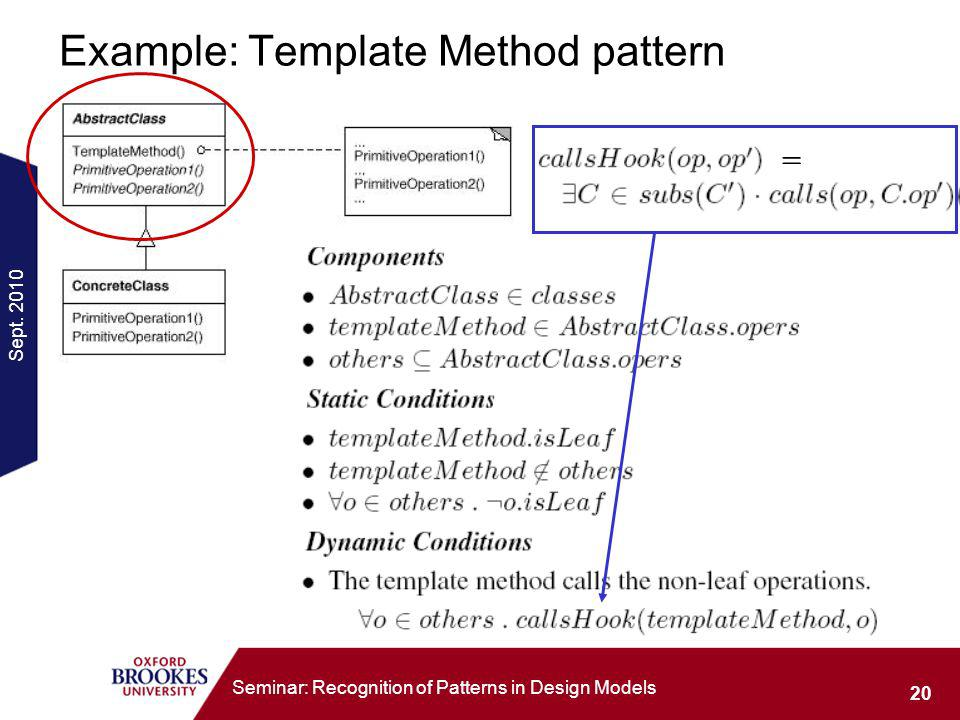 Sept. 2010 20 Seminar: Recognition of Patterns in Design Models Example: Template Method pattern =
