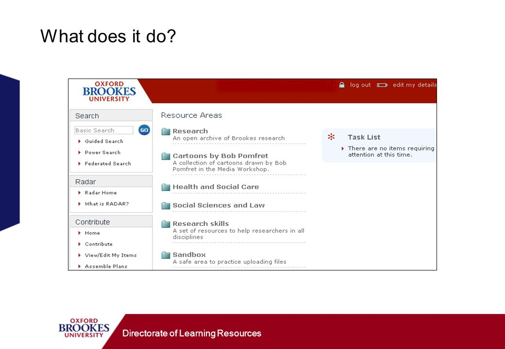 Directorate of Learning Resources What does it do