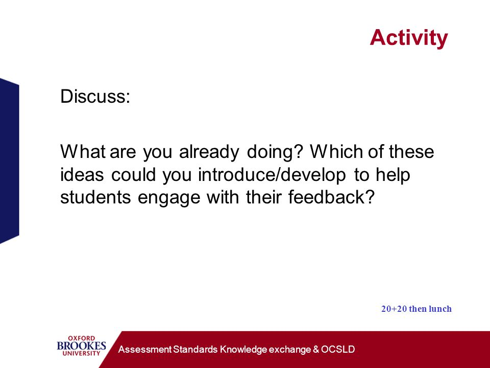 Activity Discuss: What are you already doing.