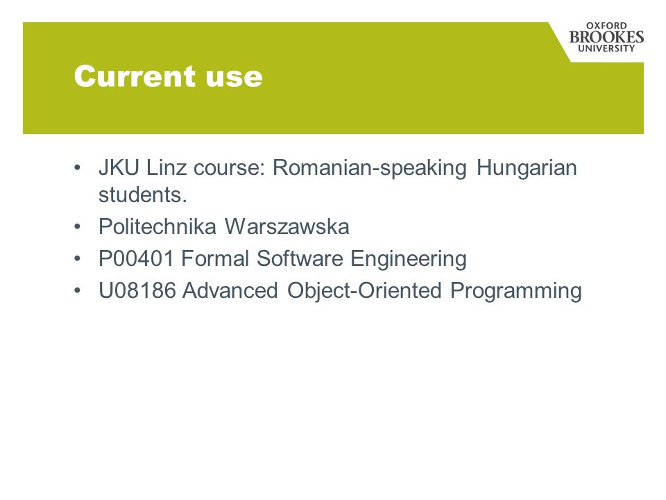 Current use JKU Linz course: Romanian-speaking Hungarian students.