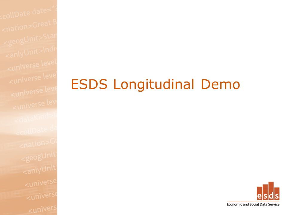 ESDS Longitudinal Demo