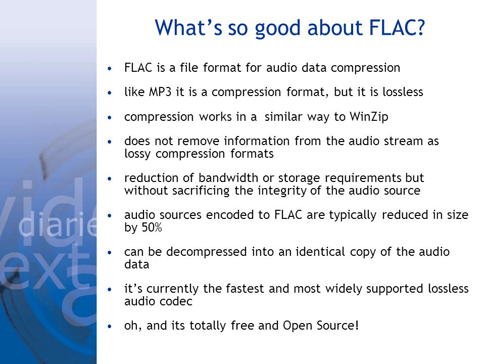 Whats so good about FLAC.