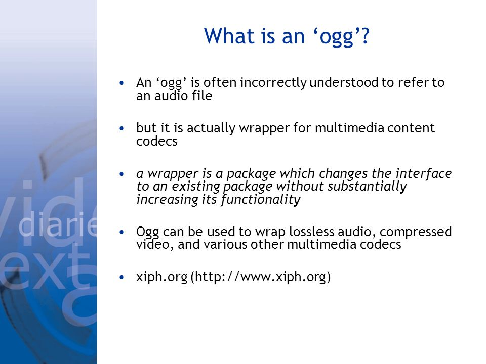 What is an ogg.