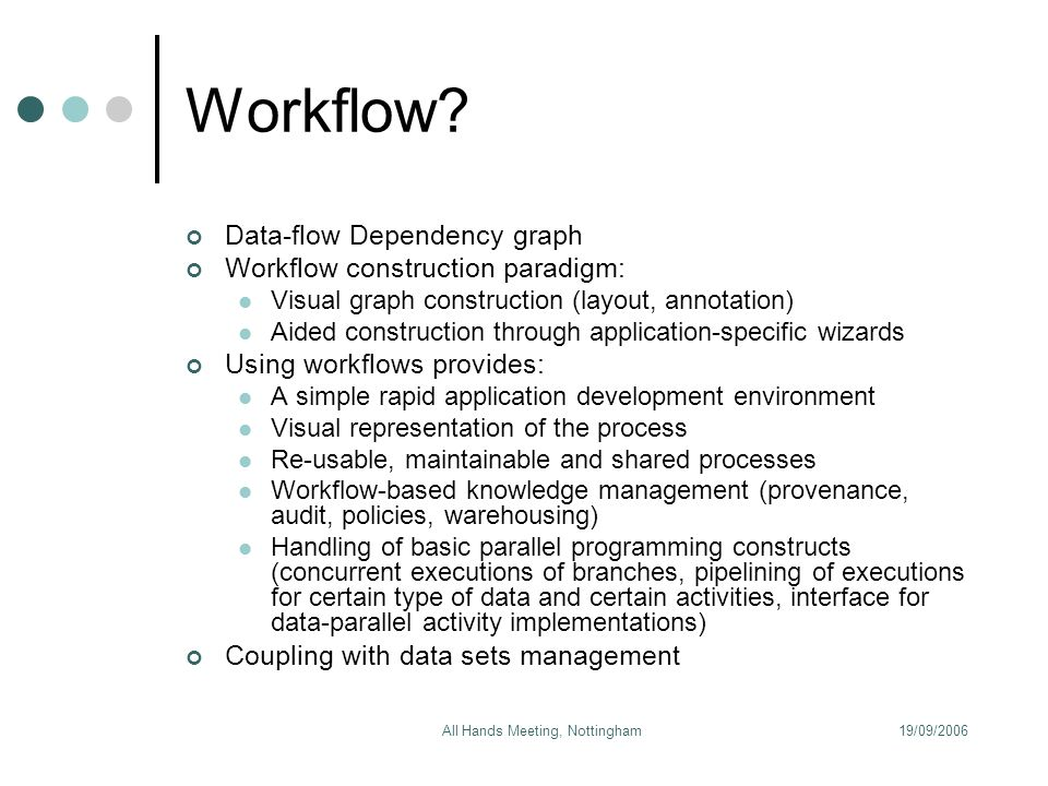 19/09/2006All Hands Meeting, Nottingham Workflow.