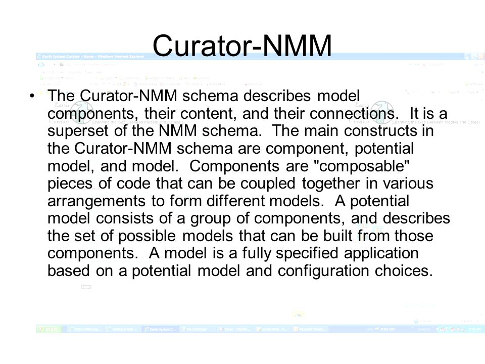 Curator-NMM The Curator-NMM schema describes model components, their content, and their connections.