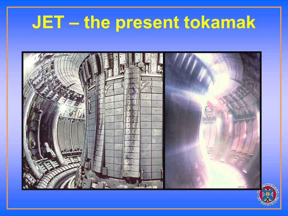 TOKAMAK Ten times the temperature of the sun