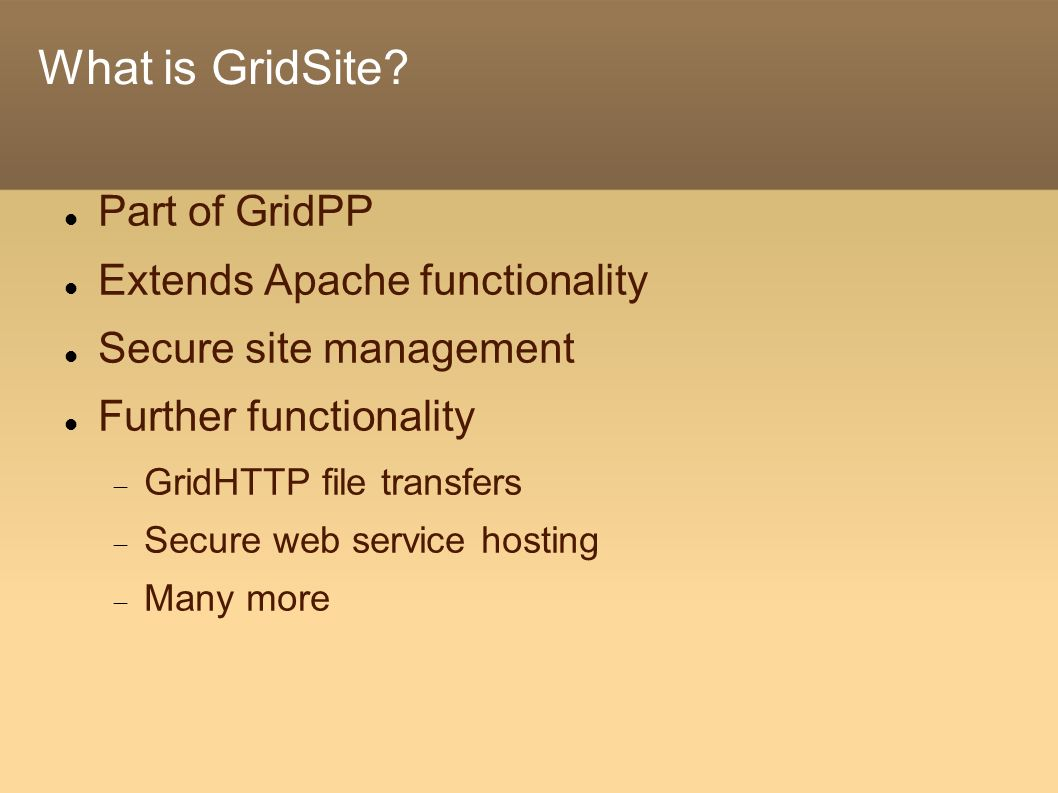 What is GridSite.